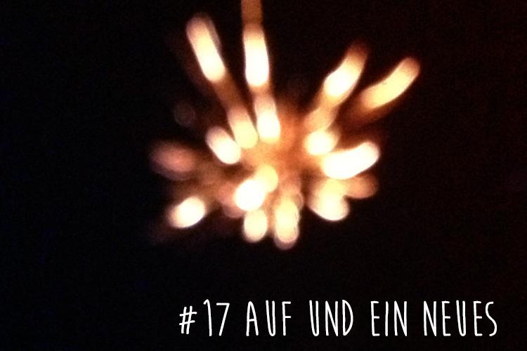 17_aufundeinneues_II
